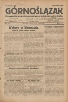Górnoślązak : pismo codzienne, poświęcone sprawom ludu polskiego na Śląsku.R.27, nr 117 (22 maja 1928) + dod.