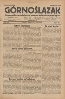 Górnoślązak : pismo codzienne, poświęcone sprawom ludu polskiego na Śląsku.R.27, nr 121 (26 maja 1928) + dod.