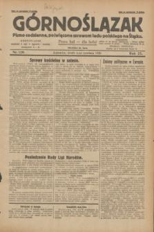 Górnoślązak : Pismo codzienne, poświęcone sprawom ludu polskiego na Śląsku.R.27, nr 129 (6 czerwca 1928) + dod.