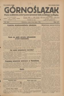 Górnoślązak : pismo codzienne, poświęcone sprawom ludu polskiego na Śląsku.R.27, nr 163 (18 lipca 1928) + dod.