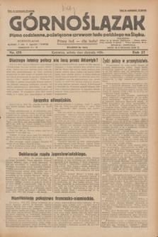 Górnoślązak : pismo codzienne, poświęcone sprawom ludu polskiego na Śląsku.R.27, nr 178 (4 sierpnia 1928) + dod.