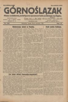 Górnoślązak : pismo codzienne, poświęcone sprawom ludu polskiego na Śląsku.R.27, nr 199 (29 sierpnia 1928) + dod.