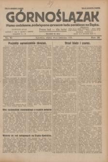 Górnoślązak : pismo codzienne, poświęcone sprawom ludu polskiego na Śląsku.R.28, nr 91 (19 kwietnia 1929) + dod.