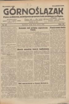Górnoślązak : pismo codzienne, poświęcone sprawom ludu polskiego na Śląsku.R.29, nr 47 (26 lutego 1930) + dod.
