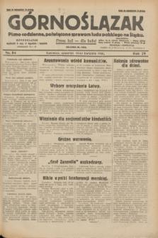Górnoślązak : pismo codzienne, poświęcone sprawom ludu polskiego na Śląsku.R.29, nr 84 (10 kwietnia 1930) + dod.