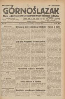 Górnoślązak : pismo codzienne, poświęcone sprawom ludu polskiego na Śląsku.R.29, nr 98 (27 kwietnia 1930) + dod.