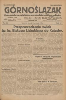 Górnoślązak : pismo codzienne, poświęcone sprawom ludu polskiego na Śląsku.R.29, nr 116 (20 maja 1930) + dod.