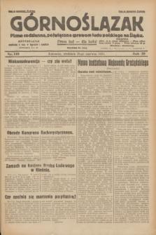 Górnoślązak : pismo codzienne, poświęcone sprawom ludu polskiego na Śląsku.R.29, nr 148 (29 czerwca 1930) + dod.