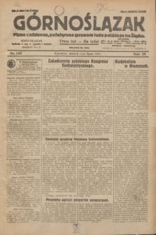Górnoślązak : pismo codzienne, poświęcone sprawom ludu polskiego na Śląsku.R.29, nr 149 (1 lipca 1930)