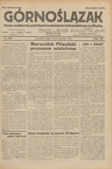 Górnoślązak : pismo codzienne, poświęcone sprawom ludu polskiego na Śląsku.R.29, nr 197 (27 sierpnia 1930) + dod.