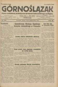 Górnoślązak : pismo codzienne, poświęcone sprawom ludu polskiego na Śląsku.R.29, nr 250 (28 października 1930)
