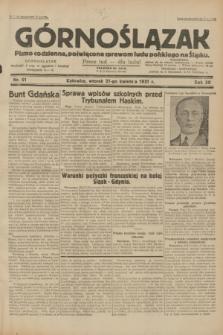 Górnoślązak : pismo codzienne, poświęcone sprawom ludu polskiego na Śląsku.R.30, nr 91 (21 kwietnia 1931)