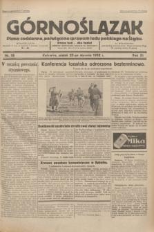 Górnoślązak : pismo codzienne, poświęcone sprawom ludu polskiego na Śląsku.R.31, nr 18 (22 stycznia 1932)