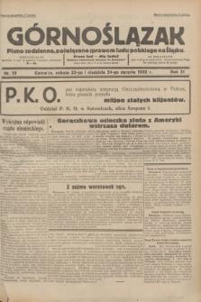 Górnoślązak : pismo codzienne, poświęcone sprawom ludu polskiego na Śląsku.R.31, nr 19 (23 i 24 stycznia 1932)