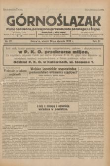 Górnoślązak : pismo codzienne, poświęcone sprawom ludu polskiego na Śląsku.R.31, nr 21 (26 stycznia 1932)