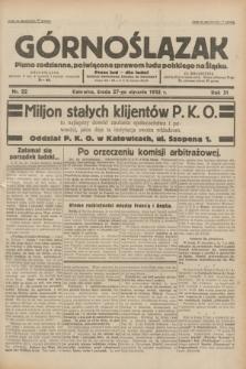 Górnoślązak : pismo codzienne, poświęcone sprawom ludu polskiego na Śląsku.R.31, nr 22 (27 stycznia 1932)