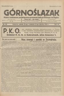 Górnoślązak : pismo codzienne, poświęcone sprawom ludu polskiego na Śląsku.R.31, nr 25 (30 i 31 stycznia 1932)