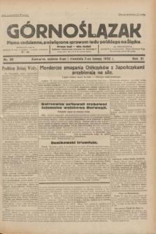 Górnoślązak : pismo codzienne, poświęcone sprawom ludu polskiego na Śląsku.R.31, nr 30 (6 i 7 lutego 1932)