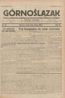 Górnoślązak : pismo codzienne, poświęcone sprawom ludu polskiego na Śląsku.R.31, nr 33 (10 lutego1932)