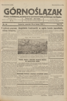 Górnoślązak : pismo codzienne, poświęcone sprawom ludu polskiego na Śląsku.R.31, nr 40 (18 lutego 1932)
