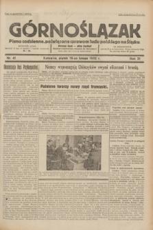 Górnoślązak : pismo codzienne, poświęcone sprawom ludu polskiego na Śląsku.R.31, nr 41 (19 lutego 1932)