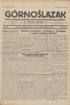 Górnoślązak : pismo codzienne, poświęcone sprawom ludu polskiego na Śląsku.R.31, nr 48 (27 i 28 lutego 1932)