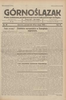 Górnoślązak : pismo codzienne, poświęcone sprawom ludu polskiego na Śląsku.R.31, nr 49 (29 lutego 1932)