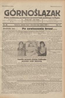 Górnoślązak : pismo codzienne, poświęcone sprawom ludu polskiego na Śląsku.R.31, nr 54 (5 i 6 marca 1932)