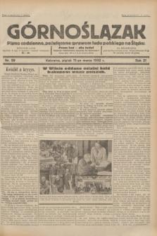 Górnoślązak : pismo codzienne, poświęcone sprawom ludu polskiego na Śląsku.R.31, nr 59 (11 marca 1932)