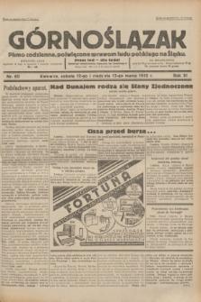 Górnoślązak : pismo codzienne, poświęcone sprawom ludu polskiego na Śląsku.R.31, nr 60 (12 i 13 marca 1932)