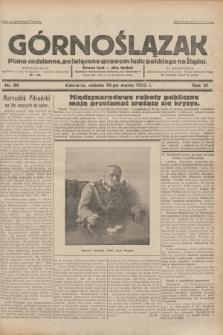 Górnoślązak : pismo codzienne, poświęcone sprawom ludu polskiego na Śląsku.R.31, nr 66 (19 marca 1932)