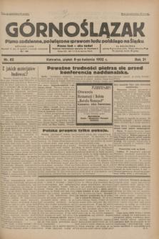 Górnoślązak : pismo codzienne, poświęcone sprawom ludu polskiego na Śląsku.R.31, nr 82 (8 kwietnia 1932)