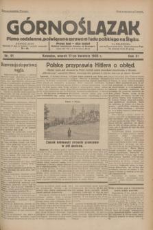 Górnoślązak : pismo codzienne, poświęcone sprawom ludu polskiego na Śląsku.R.31, nr 91 (19 kwietnia 1932)