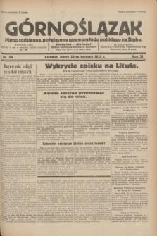 Górnoślązak : pismo codzienne, poświęcone sprawom ludu polskiego na Śląsku.R.31, nr 94 (22 kwietnia 1932)