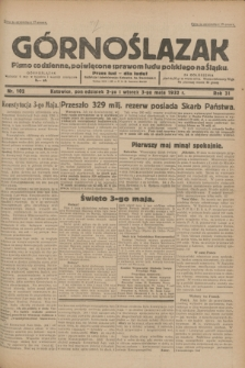 Górnoślązak : pismo codzienne, poświęcone sprawom ludu polskiego na Śląsku.R.31, nr 102 (2 i 3 maja 1932)
