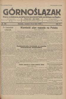 Górnoślązak : pismo codzienne, poświęcone sprawom ludu polskiego na Śląsku.R.31, nr 109 (12 maja 1932)