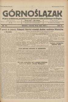 Górnoślązak : pismo codzienne, poświęcone sprawom ludu polskiego na Śląsku.R.31, nr 114 (19 maja 1932)