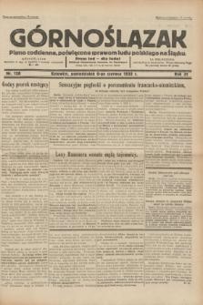 Górnoślązak : pismo codzienne, poświęcone sprawom ludu polskiego na Śląsku.R.31, nr 128 (6 czerwca 1932)