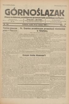 Górnoślązak : pismo codzienne, poświęcone sprawom ludu polskiego na Śląsku.R.31, nr 144 (24 czerwca 1932)