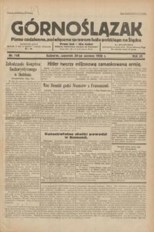Górnoślązak : pismo codzienne, poświęcone sprawom ludu polskiego na Śląsku.R.31, nr 148 (30 czerwca 1932)