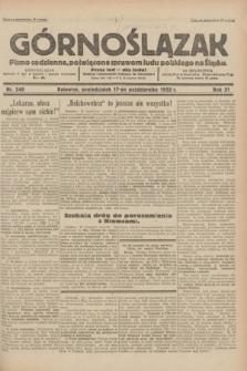 Górnoślązak : pismo codzienne, poświęcone sprawom ludu polskiego na Śląsku.R.31, nr 240 (17 października 1932)