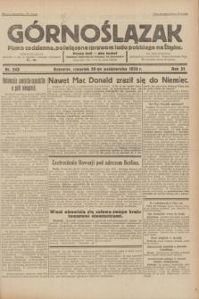Górnoślązak : pismo codzienne, poświęcone sprawom ludu polskiego na Śląsku.R.31, nr 243 (20 października 1932)