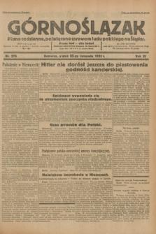 Górnoślązak : pismo codzienne, poświęcone sprawom ludu polskiego na Śląsku.R.31, nr 276 (25 listopada 1932)