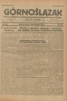 Górnoślązak : pismo codzienne, poświęcone sprawom ludu polskiego na Śląsku.R.31, nr 279 (29 listopada 1932)