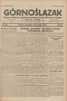 Górnoślązak : pismo codzienne, poświęcone sprawom ludu polskiego na Śląsku.R.31, nr 295 (19 grudnia 1932)