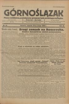 Górnoślązak : Pismo codzienne, poświęcone sprawom ludu polskiego na Śląsku.R.32, nr 44 (23 lutego 1933)