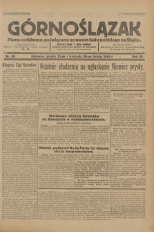 Górnoślązak : Pismo codzienne, poświęcone sprawom ludu polskiego na Śląsku.R.32, nr 46 (25 lutego 1933)