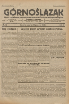 Górnoślązak : pismo codzienne, poświęcone sprawom ludu polskiego na Śląsku.R.32, nr 62 (16 marca 1933)