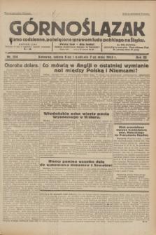 Górnoślązak : pismo codzienne, poświęcone sprawom ludu polskiego na Śląsku.R.32, nr 104 (6/7 maja 1933)
