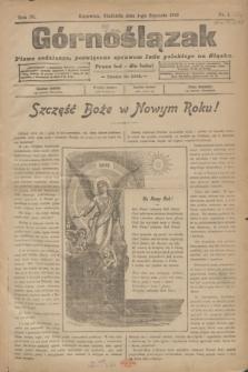 Górnoślązak : pismo codzienne, poświęcone sprawom ludu polskiego na Sląsku.R.4, nr 1 (1 stycznia 1905) + dod.
